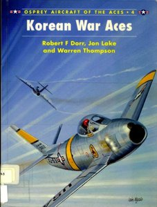 Korean War Aces (Osprey Aircraft of the Aces 4) free download
