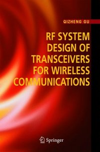 RF System Design of Transceivers for Wireless Communications free download