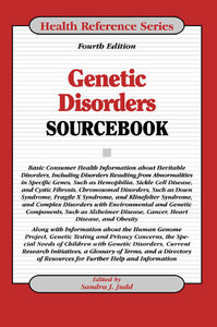 Genetic Disorders Sourcebook, Fourth Edition free download
