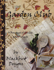 Garden Club : A Bouquet of Quilts and Projects free download