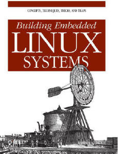 Building Embedded Linux Systems free download