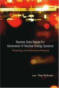 Nuclear Data Needs for Generation IV Nuclear Energy Systems free download