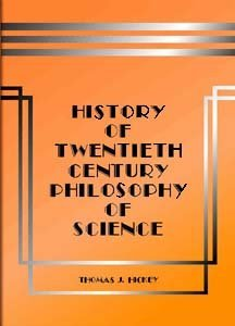 History of Twentieth-Century Philosophy of Science free download