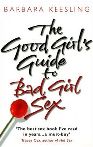 The Good Girl's Guide to Bad Girl Sex free download