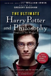 The Ultimate Harry Potter and Philosophy: Hogwarts for Muggles free download
