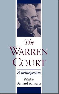 Bernard Schwartz The Warren Court: A Retrospective free download