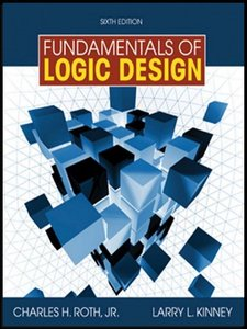 Fundamentals of Logic Design, 6 Edition free download