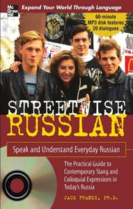 Streetwise Russian with Audio CD: Speak and Understand Everyday Russian (StreetwiseSeries) free download