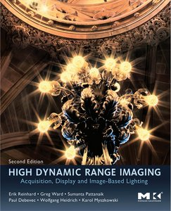 High Dynamic Range Imaging, Second Edition: Acquisition, Display, and Image-Based Lighting free download