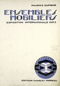 Ensembles Mobiliers: Exposition Internationale 1925 free download