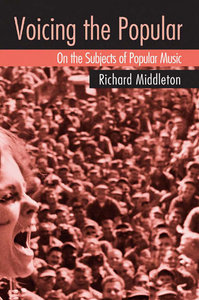 Voicing the Popular: On the Subjects of Popular Music free download