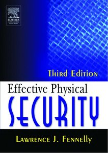Effective Physical Security, Third Edition free download