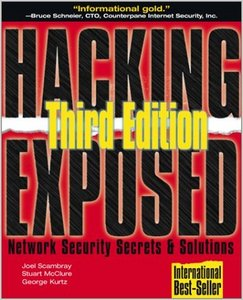 Hacking Exposed: Network Security Secretsamp; Solutions, Third Edition by Stuart McClure free download