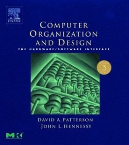 Computer Organization and Design: The Hardware/Software Interface. Third Edition, Revised free download