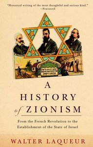 A History of Zionism: From the French Revolution to the Establishment of the State of Israel free download