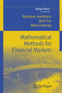 Monique Jeanblanc, Marc Yor, Marc Chesney, Mathematical Methods for Financial Markets free download