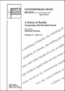 A Poetry of Reality: Composing with Recorded Sound free download