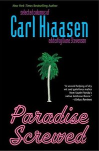 Paradise Screwed: Selected Columns of Carl Hiaasen free download