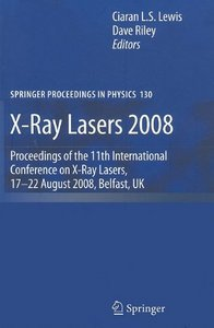 Ciaran Lewis, Dave Riley, X-Ray Lasers 2008 free download