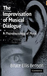 The Improvisation of Musical Dialogue: A Phenomenology of Music free download