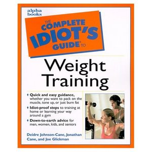 Complete Idiot's Guide To Weight Training free download
