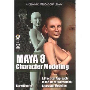 Maya 8 Character Modeling (Wordware Applications Library) free download