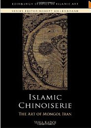 Islamic Chinoiserie: The Art of Mongol Iran free download