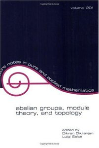 Abelian Groups, Module Theory, and Topology free download