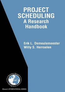 Project Scheduling: A Research Handbook free download