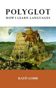 Polyglot: How I Learn Languages free download