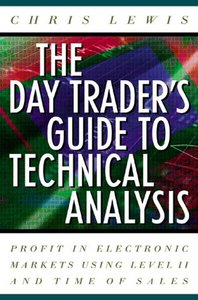 The Day Trader's Guide to Technical Analysis free download