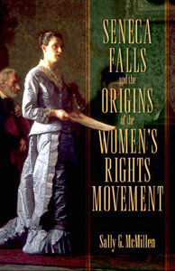 Seneca Falls and the Origins of the Women's Rights Movement free download