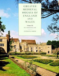 Greater Medieval Houses of England and Wales, 1300-1500, Volume III: Southern England free download