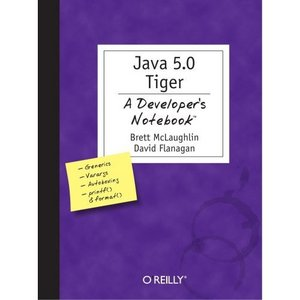 Java 1.5 Tiger: A Developer's Notebook free download