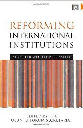 Reforming International Institutions: Another World is Possible free download