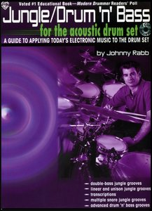 Jungle / Drum 'n' Bass: A Guide to Applying Today's Electronic Music to the Drum Set (with 2 CDs) free download
