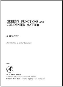Green's Functions and Condensed Matter free download