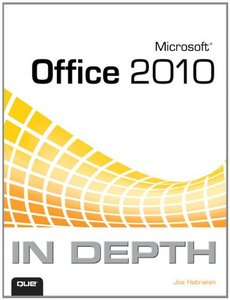 Microsoft Office 2010 In Depth free download