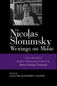 Nicolas Slonimsky: Writings on Music: Early Writings free download