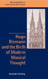 Hugo Riemann and the Birth of Modern Musical Thought free download