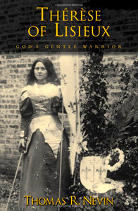 Therese of Lisieux: God's Gentle Warrior free download