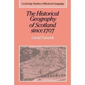 The Historical Geography of Scotland since 1707: Geographical Aspects of Modernisation free download