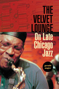 The Velvet Lounge: On Late Chicago Jazz free download