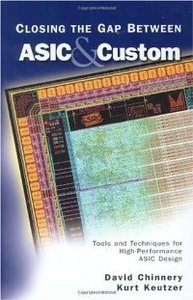 Closing the Gap Between ASICamp; Custom: Tools and Techniques for High-Performance ASIC Design free download