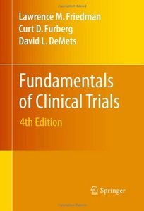 Fundamentals of Clinical Trials, 4 Edition free download