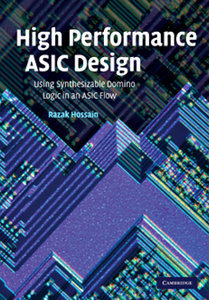 High Performance ASIC Design: Using Synthesizable Domino Logic in an ASIC Flow free download