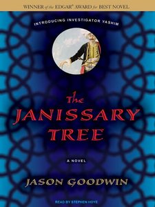 The Janissary Tree: A Novel by Jason Goodwin (Audiobook) free download