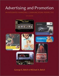 Advertising and Promotion: An Integrated Marketing Communications Perspective, 6th Edition free download