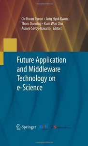 Future Application and Middleware Technology on e-Science free download