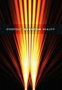Everyday Quantum Reality free download